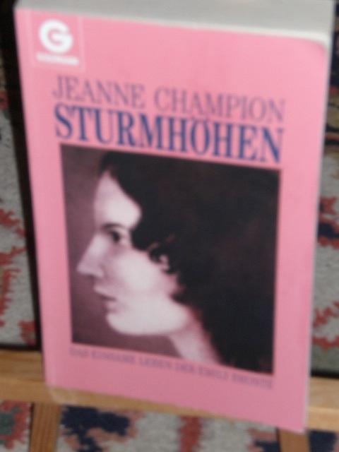 Sturmhöhen, das einsame Leben der Emily Bronte - Champion Jeanne