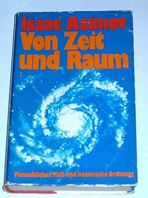 Von Zeit und Raum, Menschliches Maß und: Asimov Isaac