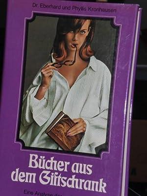 Bücher aus dem Giftschrank, Eine Analyse der: Kronhausen Dr. Eberhard