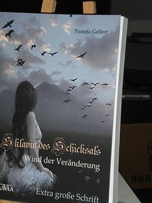 Sklavin des Schicksals 2, Wind der Veränderung: Gelfert Pamela