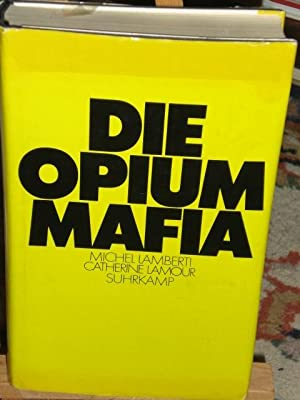 Die Opium-Mafia: Lamberti Michel, Lamour
