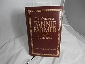 The Original Fannie Farmer 1896 Cookbook: The: Farmer, Fannie Merritt