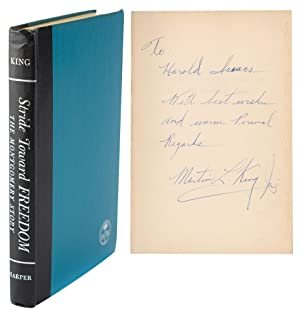 Stride Toward Freedom: The Montgomery Story: Inscribed and signed by King on the front free endpa...