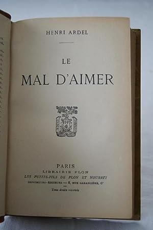 LE MAL D'AIMER: Henri ARDEL