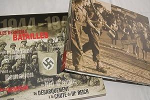 1944-1945 LES DERNIERES BATAILLES-DU DEBARQUEMENT A LA CHUTE DU IIIe REICH: Julian THOMPSON
