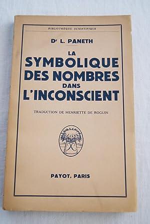 LA SYMBOLIQUE DES NOMBRES DANS L'INCONSCIENT: Dr L. PANETH