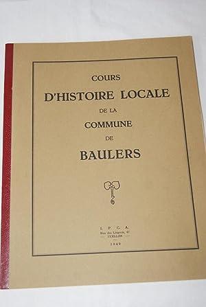 COURS D'HISTOIRE LOCALE DE LA COMMUNE DE BAULERS