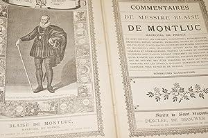 COMMENTAIRE DE MESSIRE BLAISE DE MONTLUC, MARECHAL DE FRANCE: BLAISE DE MONTLUC