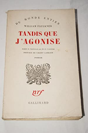 TANDIS QUE J'AGONISE: William FAULKNER