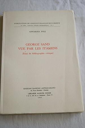 GEORGE SAND VUE PAR LES ITALIENS-ESSAI DE: Annarosa POLI