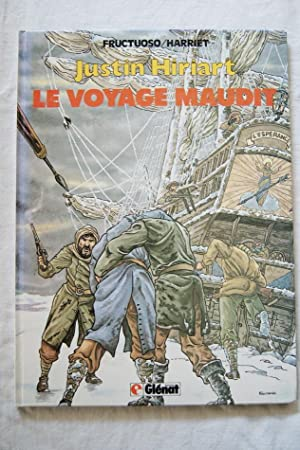 JUSTIN HIRIART TOME 2 LE VOYAGE MAUDIT: FRUCTUOSO - HARRIET