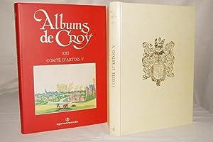 ALBUMS DE CROY TOME XXI COMTE D'ARTOIS: Roger BERGER Bernard