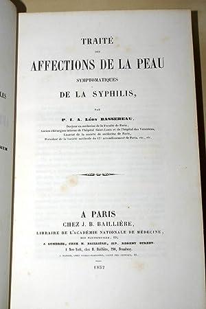 Traité des affections de la peau symptomatiques: Léon BASSEREAU