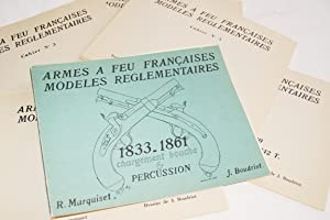 ARMES A FEU FRANCAISES MODELES REGLEMENTAIRES 1833-1861: R. MARQUISET- J.BOUDRIOT