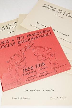 ARMES A FEU FRANCAISES MODELES REGLEMENTAIRES 1858-1918: R. MARQUISET- J.BOUDRIOT-P.
