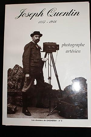 Joseph QUENTIN photographe artésien