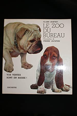 LE ZOO DU BUREAU: Clare BARNES Pierre