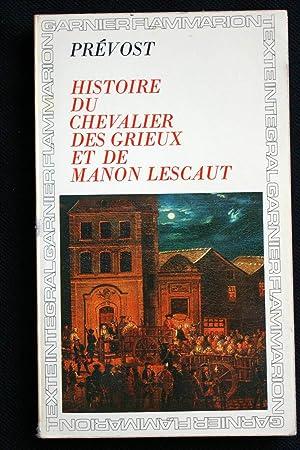 HISTOIRE DU CHEVALIER DES GRIEUX ET DE: Antoine-François PREVOST D'EXILES