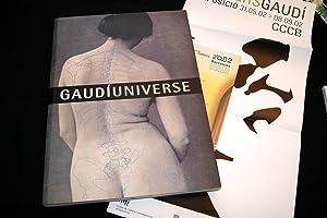 GAUDI UNIVERSE CATALOGUE DE L'EXPOSITION A BARCELONE: Antoni Gaudi
