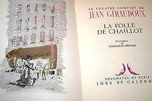 LA FOLLE DE CHAILLOT: JEAN GIRAUDOUX