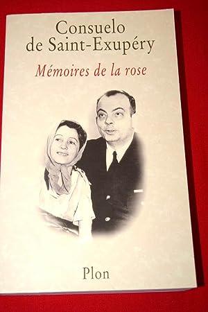MEMOIRES DE LA ROSE: Consuelo de SAINT-EXUPERY