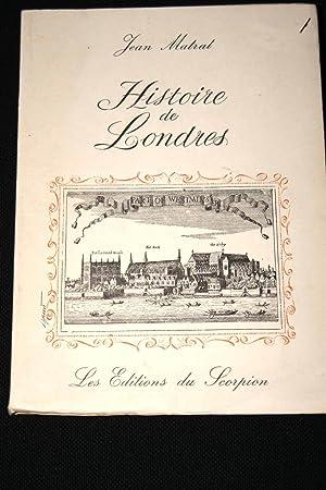 HISTOIRE DE LONDRES: Jean MATRAT