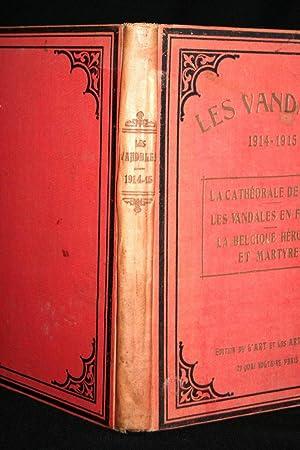 LES VANDALES 1914 1915 1916 LA CATHEDRALE