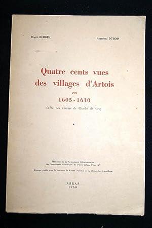 QUATRE CENTS VUES DES VILLAGES D'ARTOIS EN: Roger Berger-Raymond Dubois