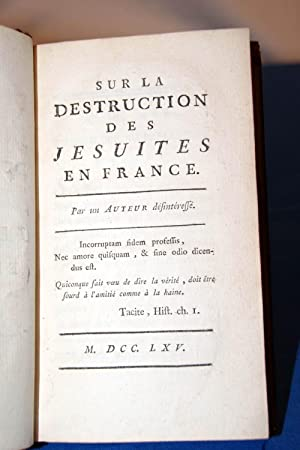 SUR LA DESTRUCTION DES JESUITES EN FRANCE: Jean Le Rond d'Alembert