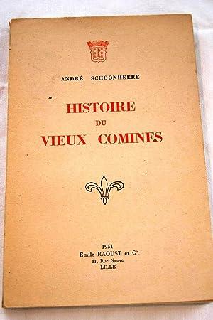 HISTOIRE DU VIEUX COMINES: André Schoonheere