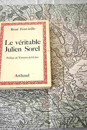 LE VERITABLE JULIEN SOREL: RENE FONVIELLE