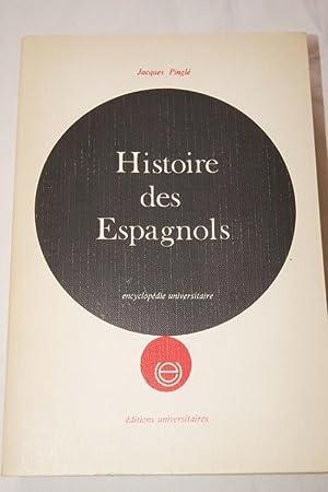 HISTOIRE DES ESPAGNOLS-Envoi: Jacques Pinglé