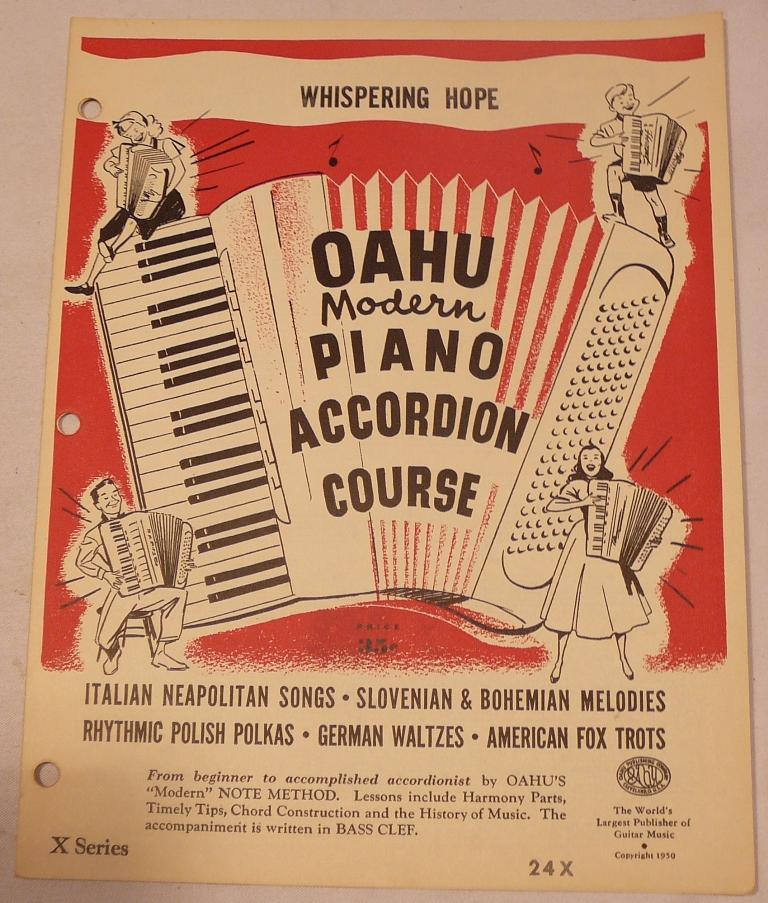 WHISPERING HOPE: Oahu Modern Piano Accordion Course 24X by Words and ...