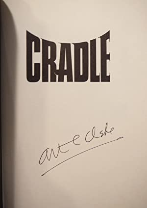 CRADLE: SIGNED BY CLARKE