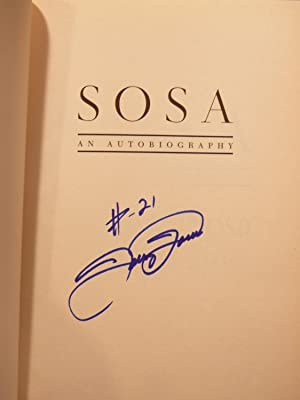 SOSA: AN AUTOBIOGRAPHY. **SIGNED**
