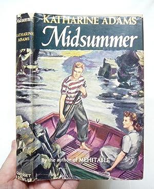 MIDSUMMER: ADAMS, KATHARINE