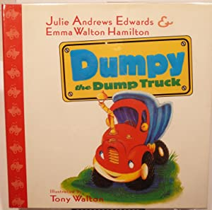 DUMPY the DUMP TRUCK**SIGNED BY JULIE ANDREWS (EDWARDS)**
