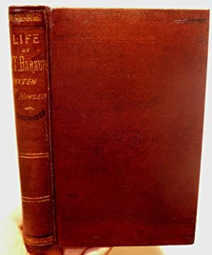 Life of P. T. Barnum Written By Himself, Including His Golden Rules for Money-Making**SIGNED**
