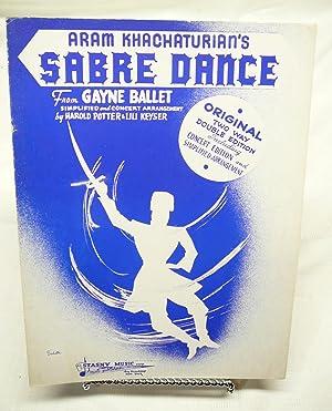 """SABRE DANCE; FROM """"GAYNE BALLET"""": Concert Edition: Aram Khachaturian: Concert"""