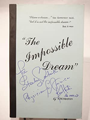 THE IMPOSSIBLE DREAM: SIGNED
