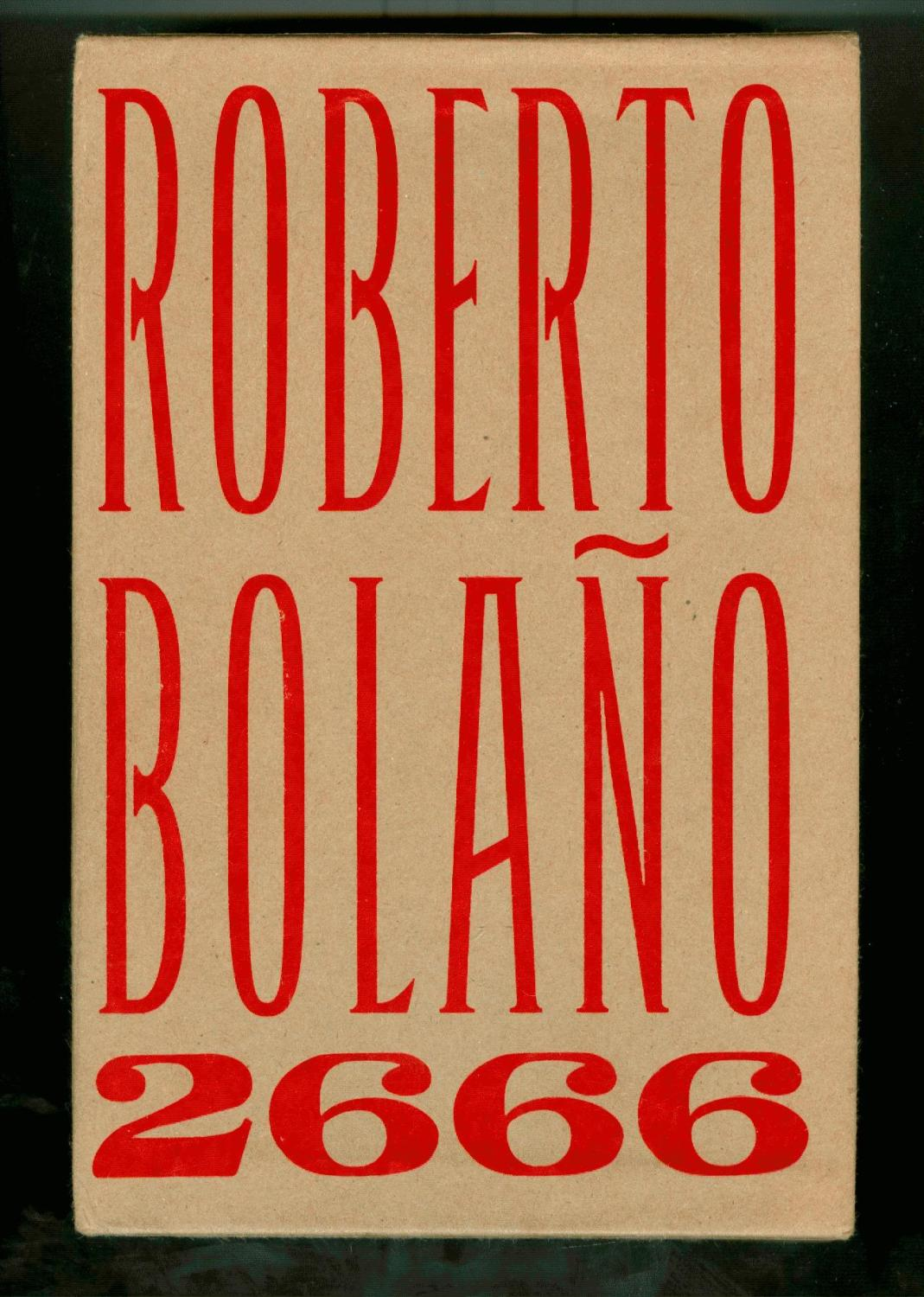 2666 ( First Printing 3 volumes in slipcase ): Roberto Bolano ...