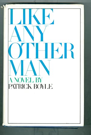 Like Any Other Man (First Printing Stated.)