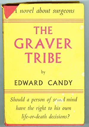 The Graver Tribe ( Presumed First Edition )