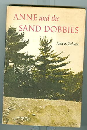 Anne and the Sand Dobbies ( Edition not stated no other date assumed first )