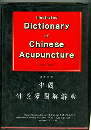Illustrated Dictionary Of Chinese Acupuncture Chinese English