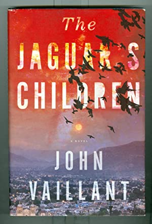 The Jaguar's Children: A novel ( First Printing Signed by Author )