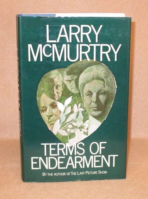 Terms of Endearment McMurtry, Larry Good Hardcover First British Edition. Hardcover. Blue cloth with gilt lettering on spine. Dust jacket rubbed. Inscribed by Author.