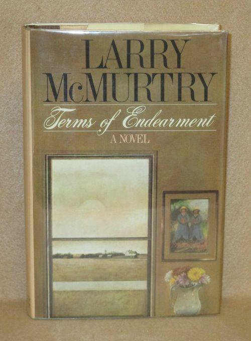Terms of Endearment McMurtry, Larry Good Hardcover First Edition. Hardcover. Brown cloth and paper boards. Lean to spine. Extremities rubbed. Dust jacket slightly creased and rubbed. Inscribed by Autho