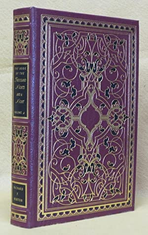 The Book of the Thousand Nights and A Night: Burton, Richard F.