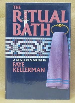 The Ritual Bath: Kellerman, Faye